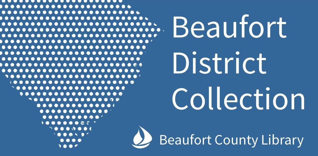 Beaufort District Collection